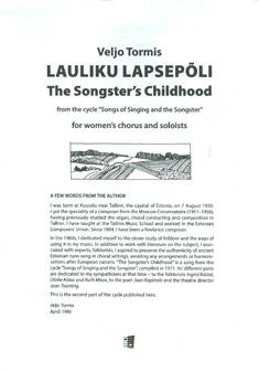"Lauliku lapsepoli / The Songster's Childhood (From The Cycle ""Songs Of Sining And The Songster"")"