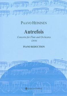 Autrefois - Concerto for Flute and Orchestra