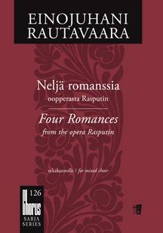 Neljä romanssia oopperasta Rasputin / Four Romances from the Opera Rasputin
