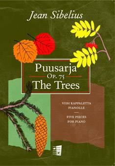 Puusarja / The Trees Op. 75
