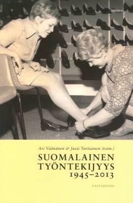 Suomalainen työntekijyys 1945-2013