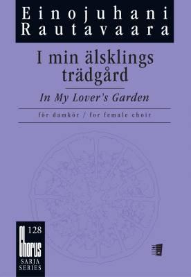 I min älsklings trädgård / In My Lover's Garden