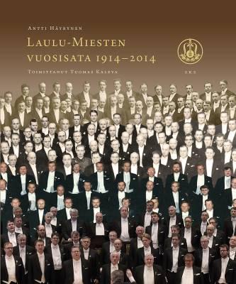 Laulu-Miesten vuosisata 1914-2014