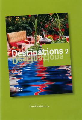 Destinations 2 Luokkaäänite