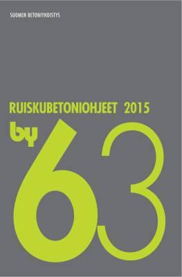 by 63 Ruiskubetoniohjeet 2015