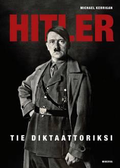 Hitler - Tie diktaattoriksi