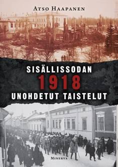 Sisällissodan 1918 unohdetut taistelut