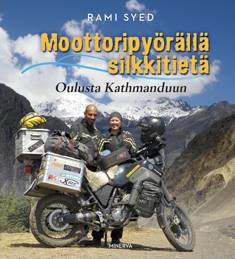 Moottoripyörällä silkkitietä