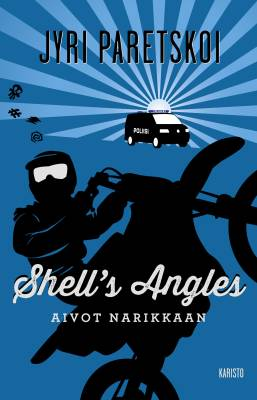 Shell´s Angles - Aivot narikkaan