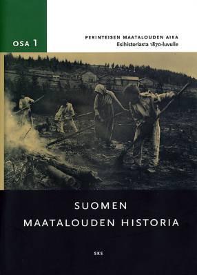 Suomen maatalouden historia 1