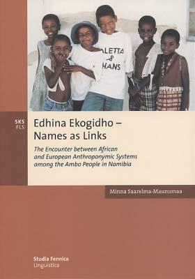 Edhina Ekogidho - Names as Links