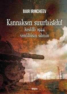 Kannaksen suurtaistelut kesällä 1944 venäläisin silmin