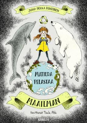 Matilda pelastaa maailman
