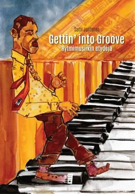 Gettin' into Groove - rytmimusiikin etydejä