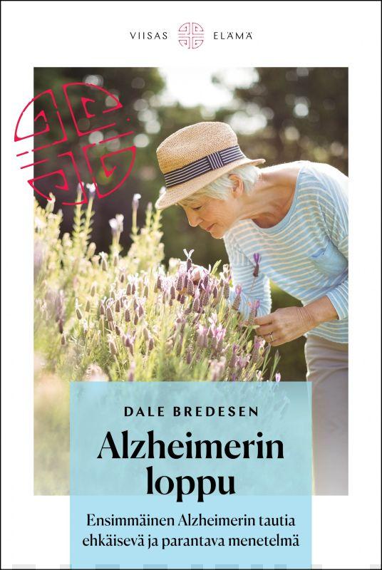 Dale Bredesen: Alzheimerin loppu