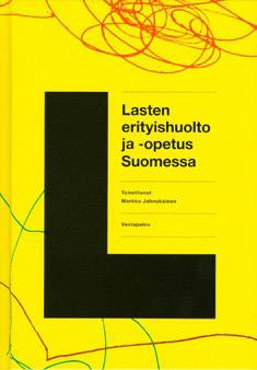 Lasten erityishuolto ja -opetus Suomessa