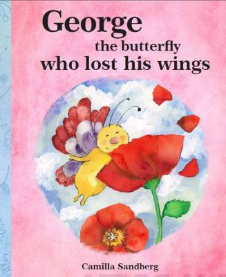 George the Butterfly who lost his Wings