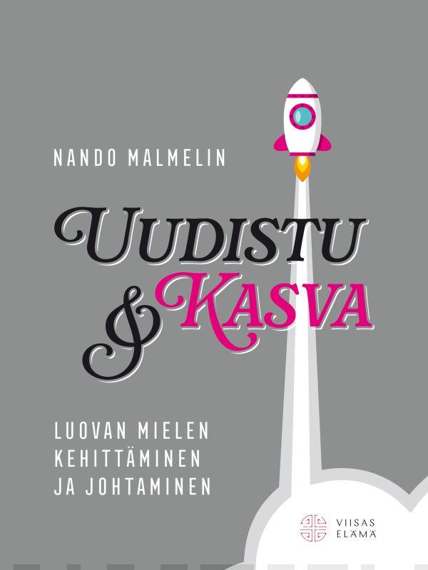 Nando Malmelin: Uudistu ja kasva