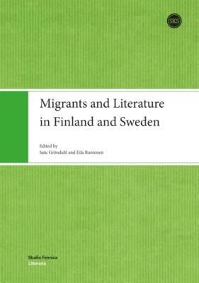 Migrants and Literature in Finland and Sweden