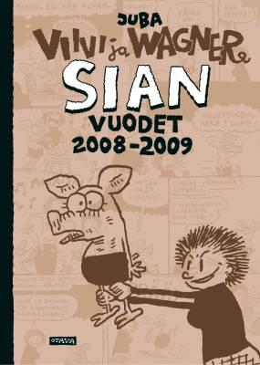 Sian vuodet 2008-2009