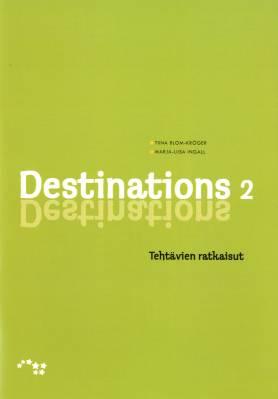 Destinations 2 Tehtävien ratkaisut