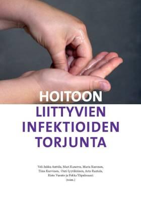 Hoitoon liittyvien infektioiden torjunta