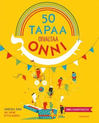 50 tapaa oivaltaa onni