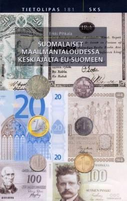 Suomalaiset maailmantaloudessa keskiajalta EU-Suomeen