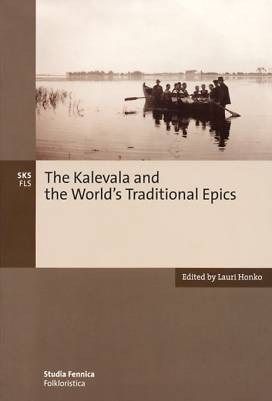 Kalevala and the world' s traditional epics