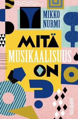 Mitä musikaalisuus on?