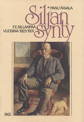 Siljan synty - F. E. Sillanpää v.1923-31