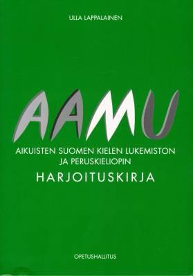 Aamu - Aikuisten suomen kielen lukemiston ja peruskieliopin harjoituskirja