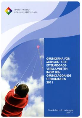Grunderna för morgon- och eftermiddagsverksamheten inom den grundläggande utbildningen 2011