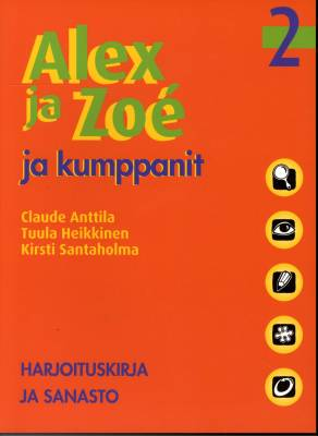Alex ja Zoé ja kumppanit 2