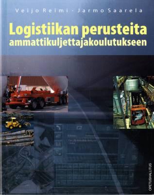 Logistiikan perusteita ammattikuljettajakoulutukseen