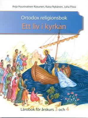 Ortodox religionsbok - Ett liv i kyrkan