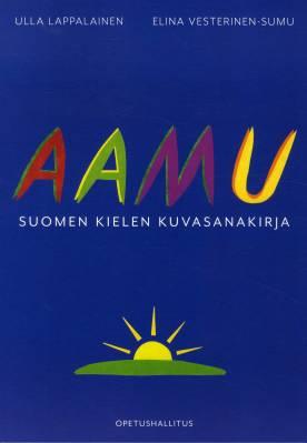 Aamu - suomen kielen kuvasanakirja, uudistus (pehmeäkantinen)