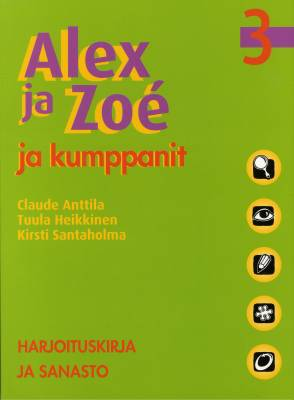 Alex ja Zoé ja kumppanit 3