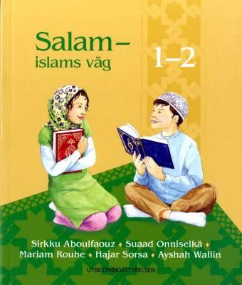 Salam - islams väg 1-2 textbok