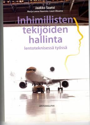 Inhimillisten tekijöiden hallinta lentoteknisessä työssä