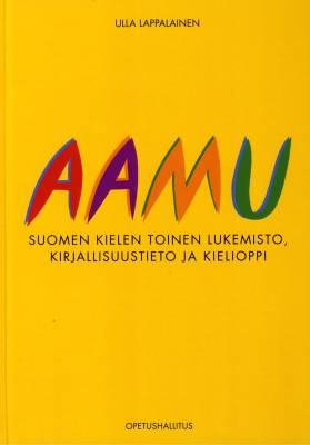 Aamu - suomen kielen toinen lukemisto, kirjallisuustieto ja kielioppi