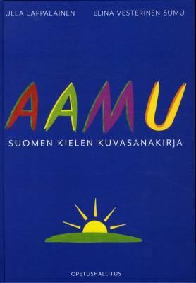 Aamu - suomen kielen kuvasanakirja