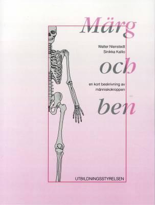 Märg och ben