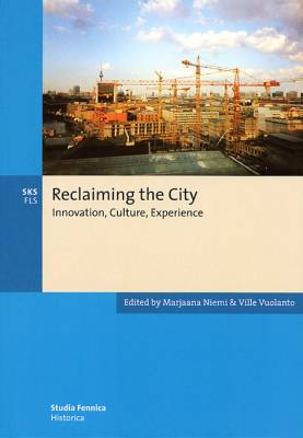 Reclaiming the city
