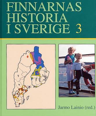 Finnarnas historia i Sverige 3