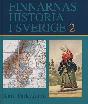 Finnarnas historia i Sverige 2