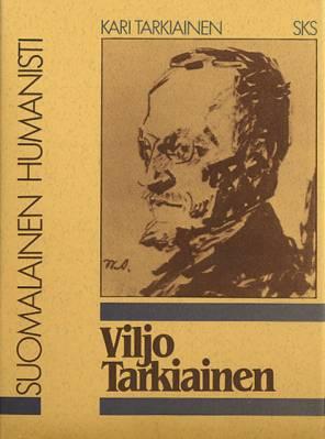 Viljo Tarkiainen, suomalainen humanisti