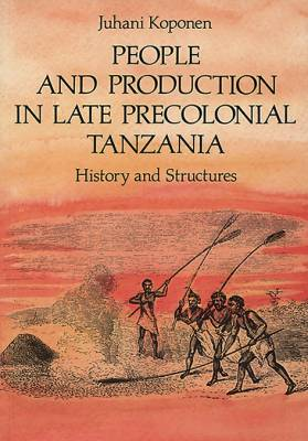 People and production in late Precolonical Tanzania
