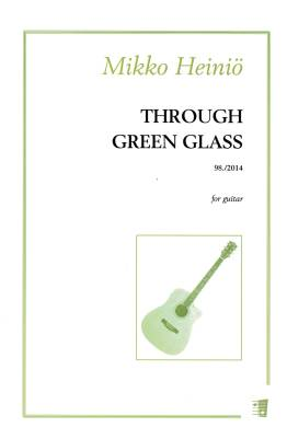 Through Green Glass : guitar (2014)