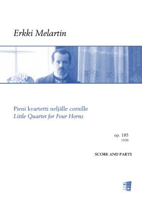 Pieni kvartetti neljälle cornille / Little Quartet for Four Horns Op. 185 (score+parts)